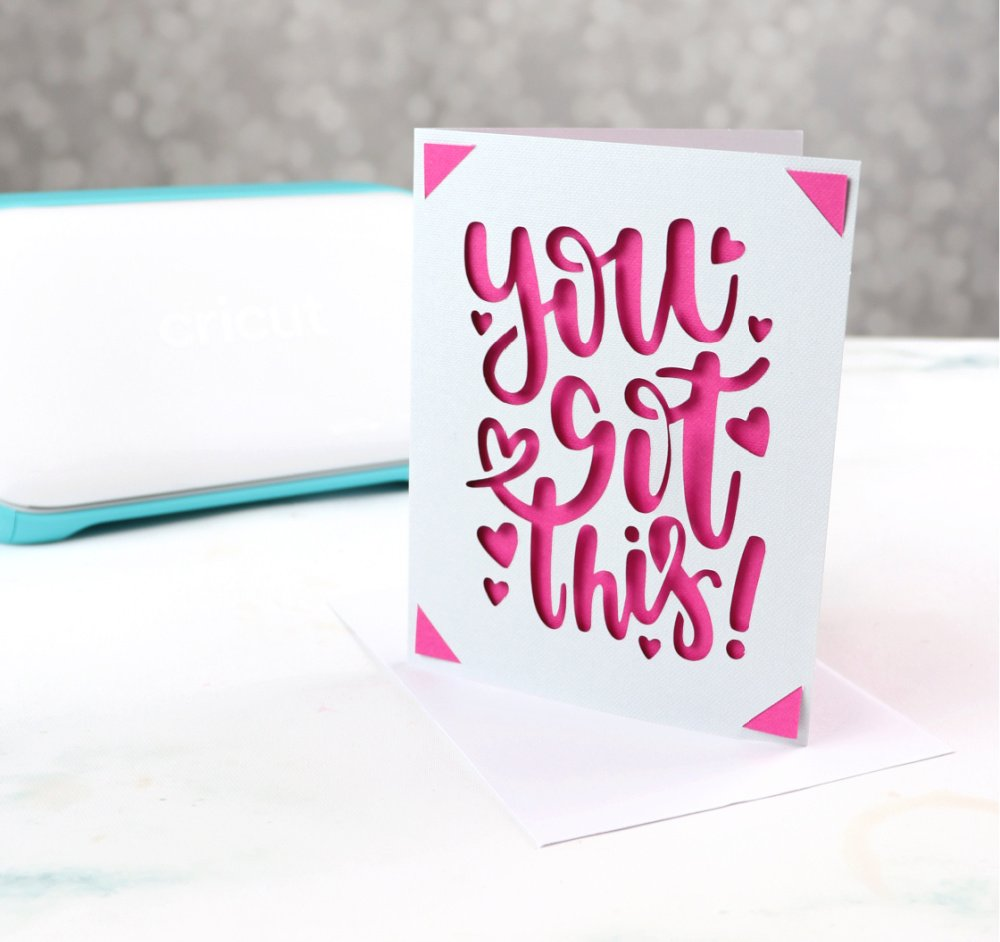 Cricut Joy Card - You Got This
