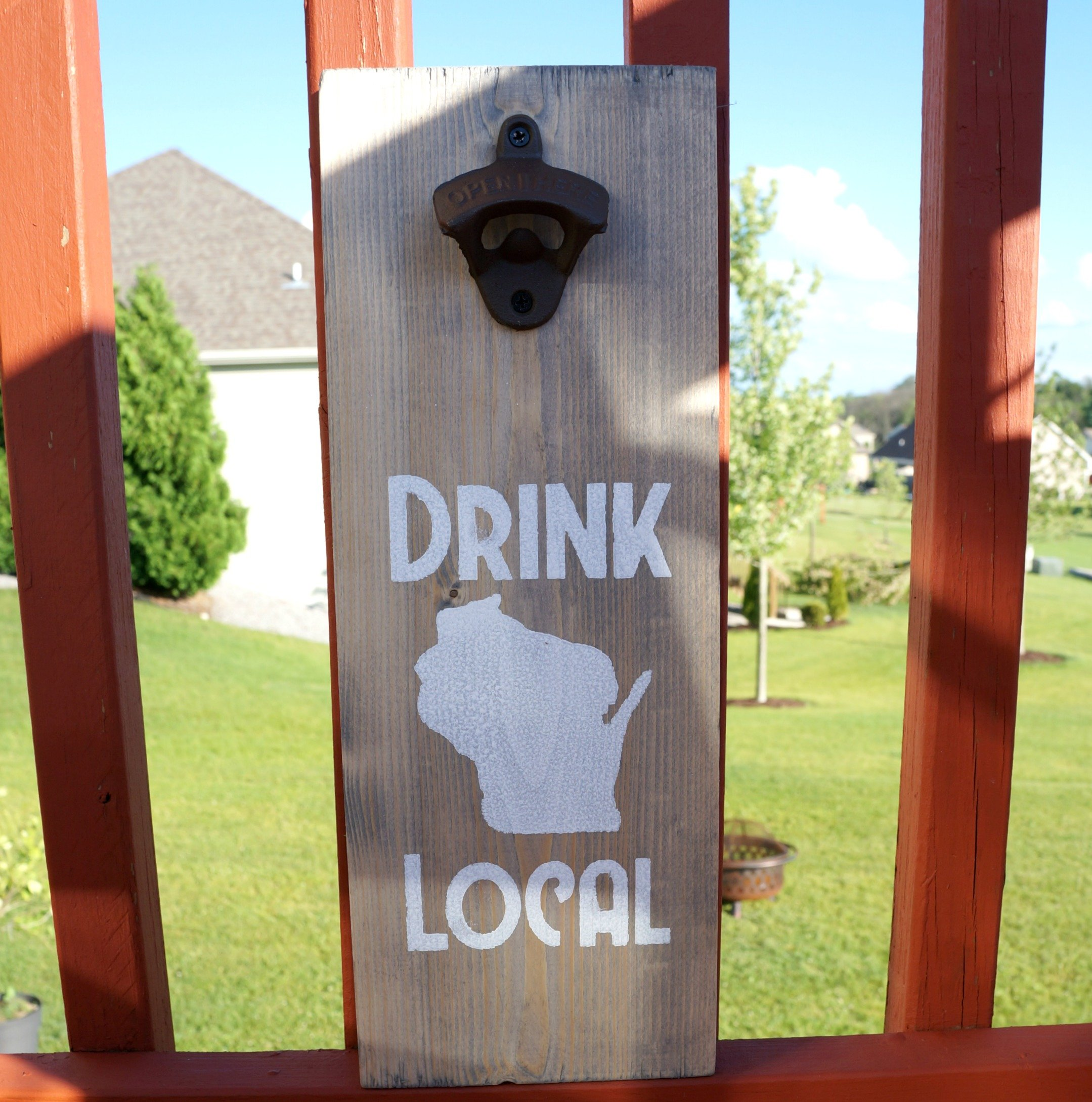 drink local wood sign