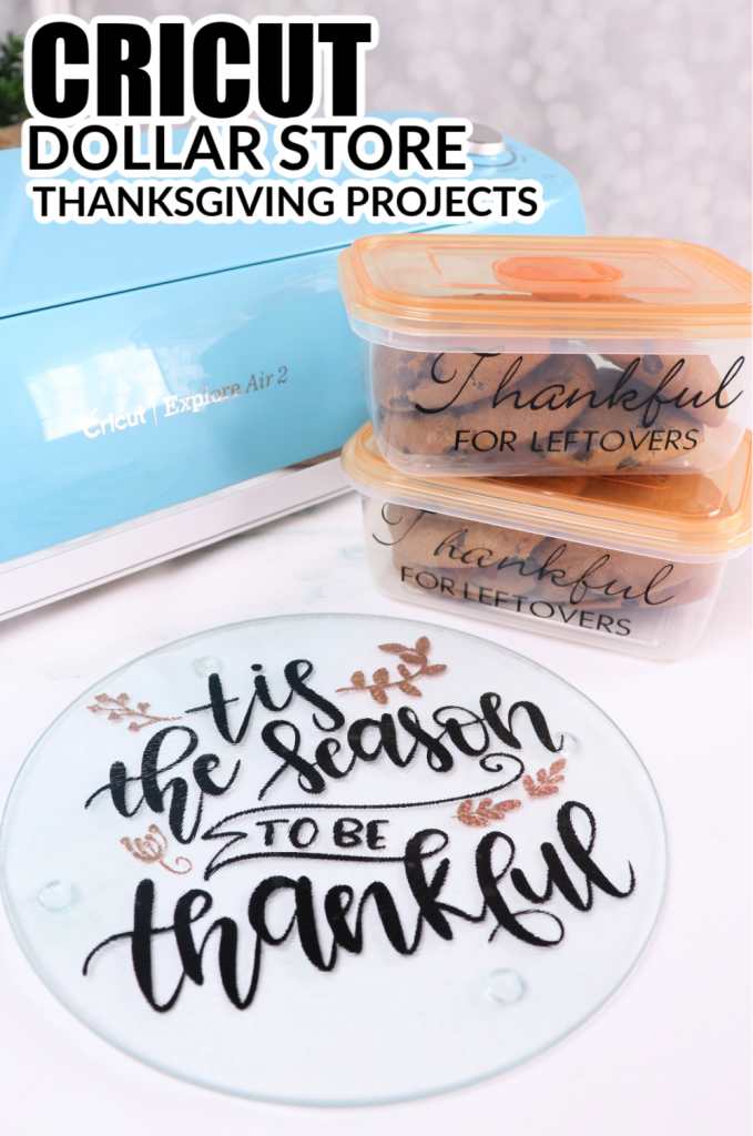 Cricut Dollar Store Thanksgiving projects