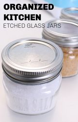 etch glass jars to organize a kitchen