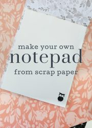 make your own DIY notepad from scrap paper