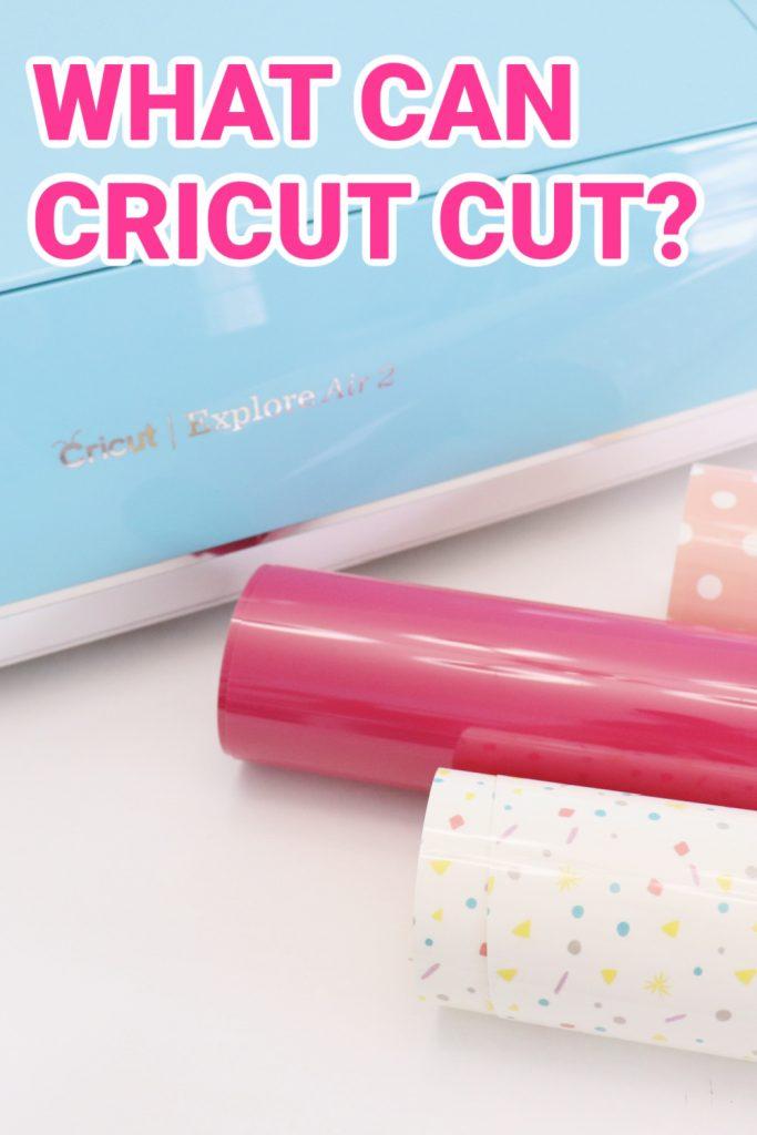 What can Cricut cut