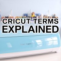 Cricut terms explained 1