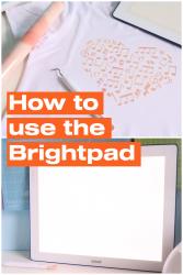 How to use the Cricut Brightpad